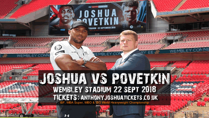 Joshua vs Povetkin Tickets.